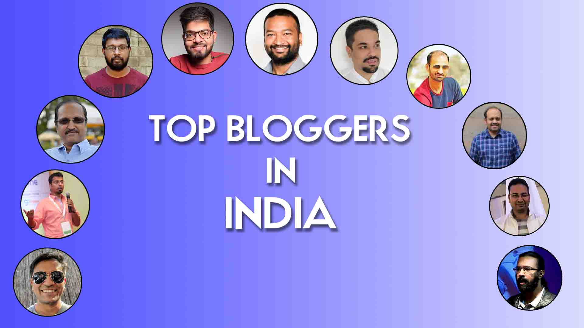 Top bloggers in india and their earnings